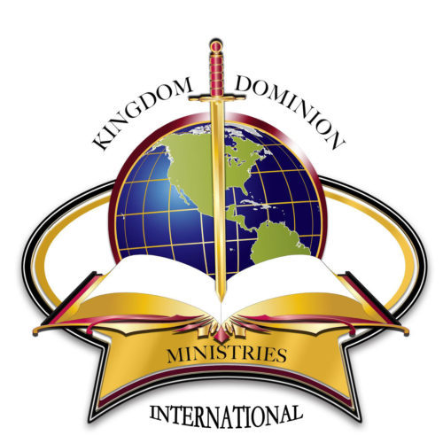 Kingdom Dominion Ministries International Modeling the Kingdom and Demonstrating God's Power